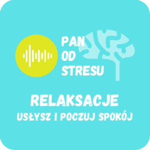 Podcast Relaksacje